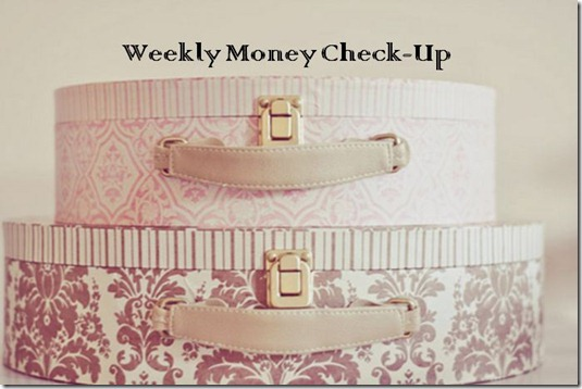 Weekly Money CheckUp 8.15