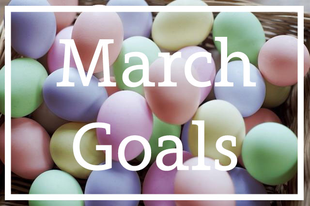 March-Goals