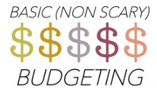 Basic (non scary) Budgeting