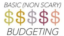 Basic (non scary) Budgeting