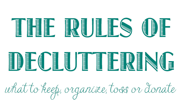 Rules of Decluttering