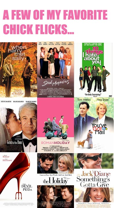 Few of my favorite chickflicks