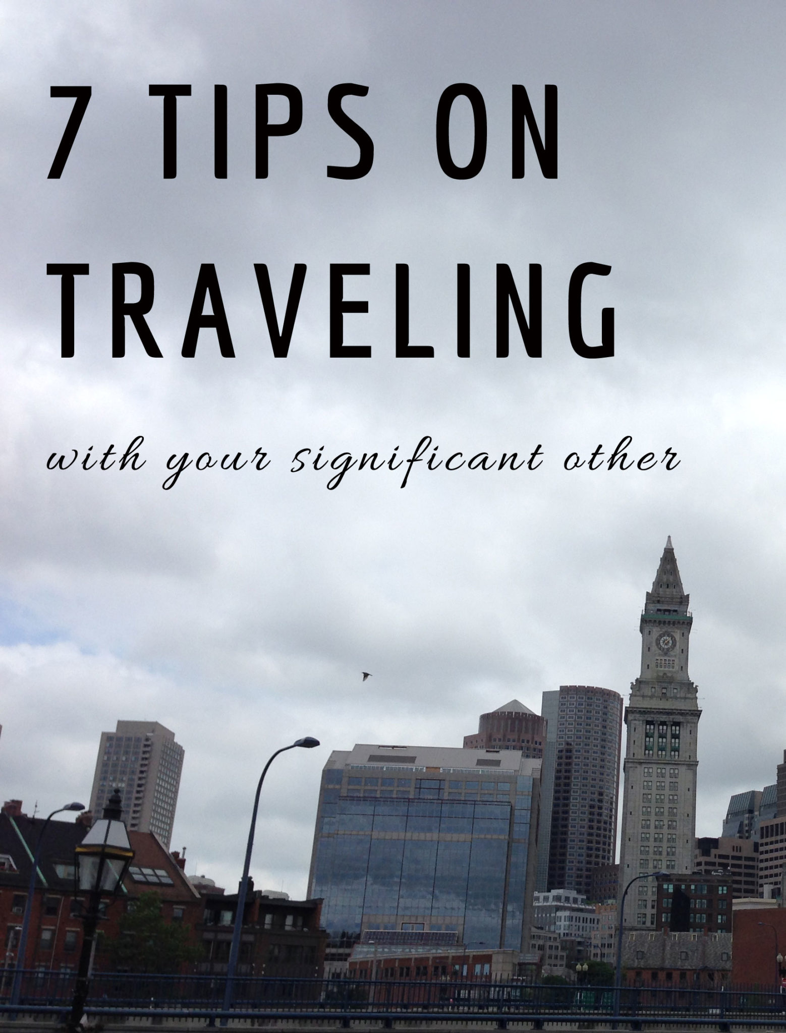 7 tips on traveling with your significant other
