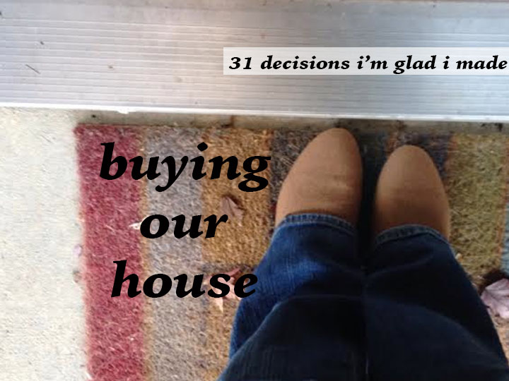 buying our house