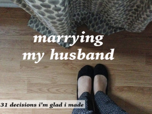 marrying my husband