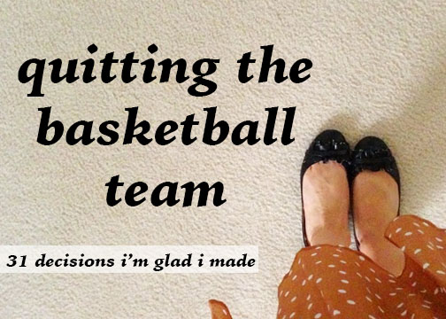 quitting the basketball team
