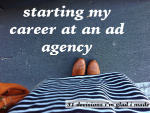 starting my career at an ad agency