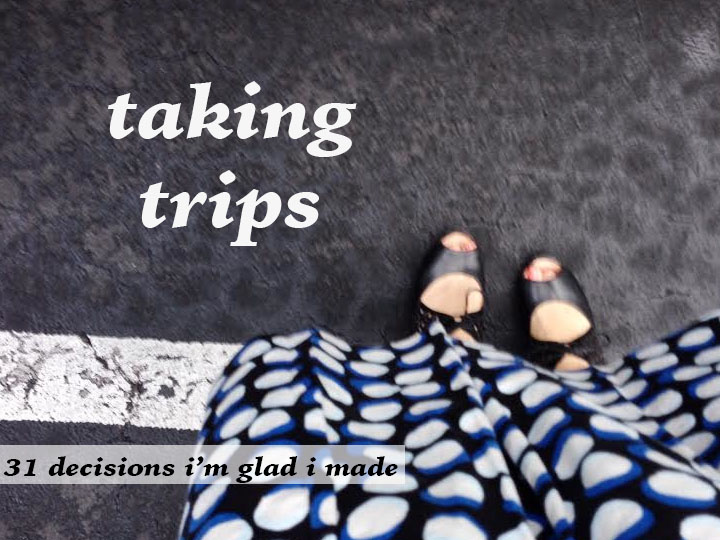 taking trips