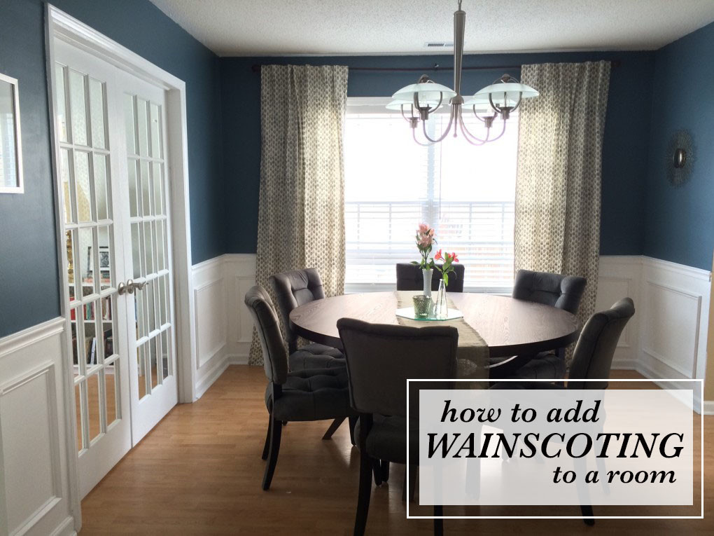 How To Add Wainscoting To A Room. Dining Room Wainscoting