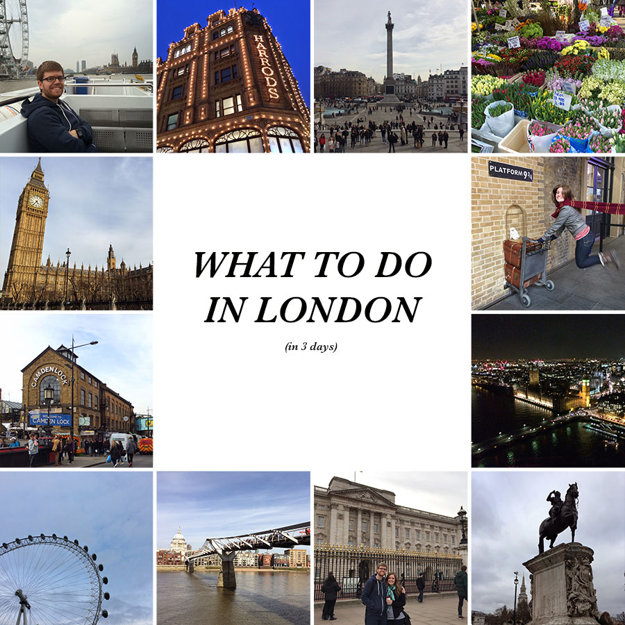 what to do in london (in 3 days)