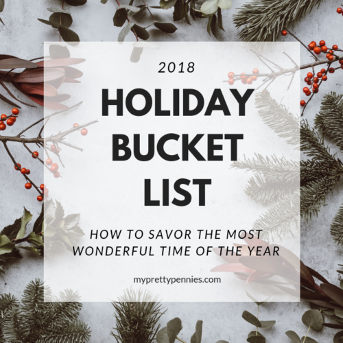 Holiday Bucket List -- The last two months of the year tend to be a little crazy. Here is a list of fun things to check off to ensure you savor the holidays and slow down time in the last two months of the year.